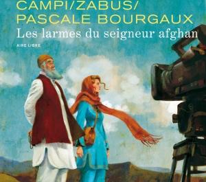 Afghanistan les larmes du seigneur afghan P bourgaux (1)