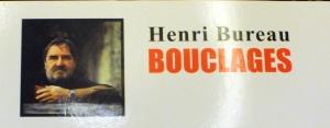 Henri Bureau bouclages